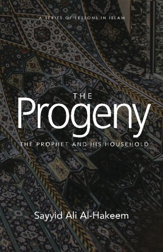 The Progeny: The Prophet and His Household